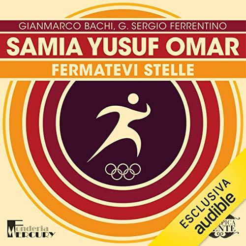 Samia Yusuf Omar. Fermatevi stelle copertina