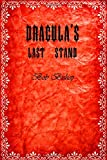 Dracula's Last Stand: A Musical Play