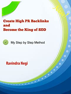 Create High PR Backlinks and Become the King of SEO: Step by Step method