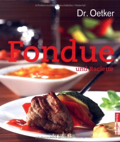 Dr. Oetker - Fondue und Raclette