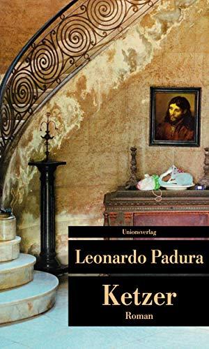 Buchseite und Rezensionen zu 'Ketzer (Unionsverlag Taschenbücher)' von Leonardo Padura