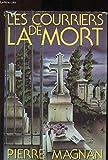 Les courriers de la mort. - FRANCE LOISIRS / DENOEL - 01/01/1986