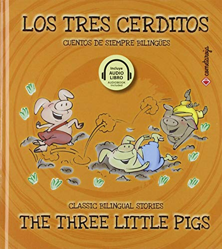 Los Tres cerditos/ The Three Little Pigs: 10 (Cuentos de siempre bilingües)