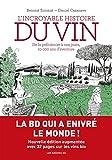 L'Incroyable histoire du vin (nouvelle édition) (AR.ROMAN GRAPH.)
