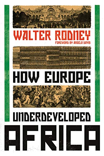 Compare Textbook Prices for How Europe Underdeveloped Africa  ISBN 9781788731188 by Rodney, Walter,Davis, Angela