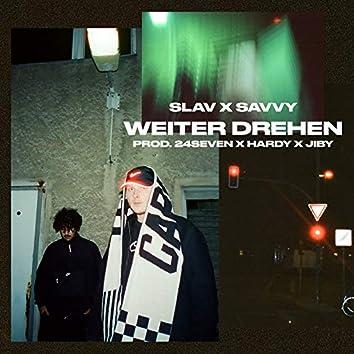 WEITER DREHEN