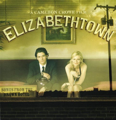 Elizabeth Town Songs From the Brown Hotel (6 Rare Tracks Not on the Original Soundtrack)