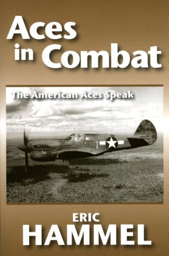 Aces in Combat: The American Aces Speak (English Edition)