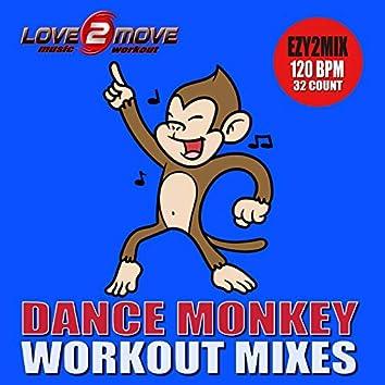 Dance Monkey (Workout Mixes)