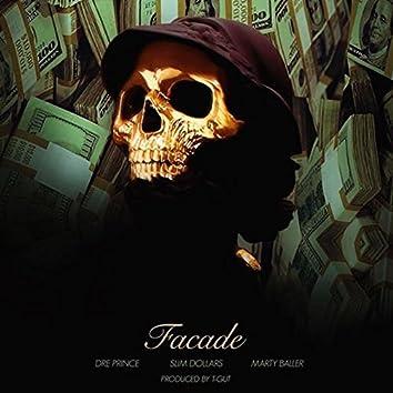 Facade (feat. Slim Dollars, Marty Baller & Jrich Ent.)
