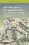 Història de la llengua catalana: 20 (Biblioteca Oberta)