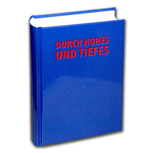 Durch Hohes und Tiefes - 444 geistliche Lieder (Kirchenjahr - Gottesdienst - Biblische Gesänge - Glaube, Liebe, Hoffnung) - Verlag Strube VS6502 9783899121209