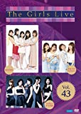 The Girls Live Vol.43[DVD]