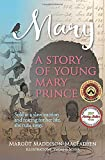 Mary: A Story of Young Mary Prince: Sold at a slave auction and afraid for her life, she runs away.