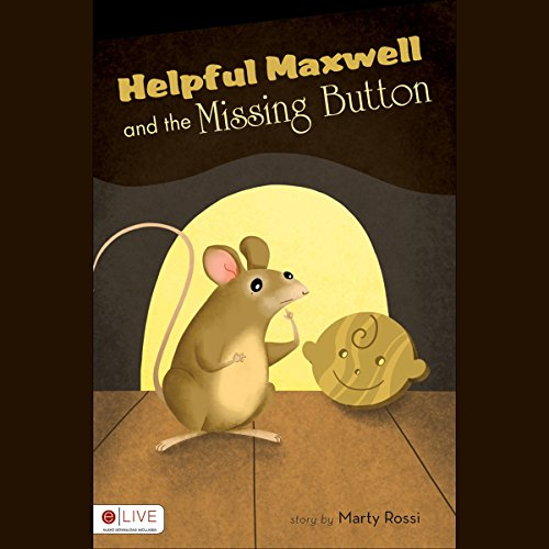 Helpful Maxwell and the Missing Button audiobook cover art