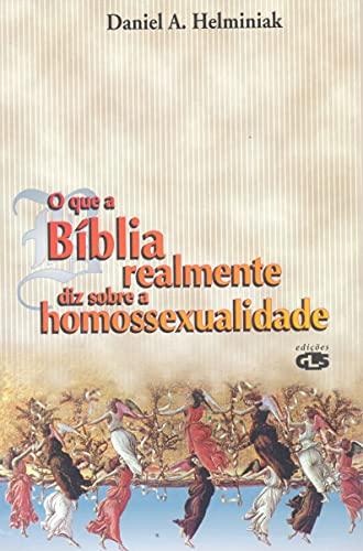 O que a Bíblia realmente diz sobre a homossexualidade