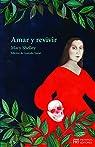 Amar y revivir: Cuentos selectos par Shelley
