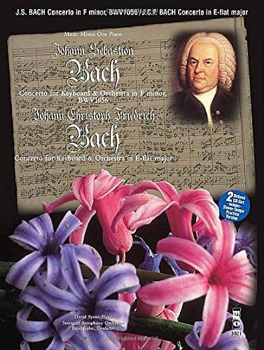 Johann Sebastian Bach Concerto F Minor-F-Moll, BMV1056/ Johann Christoph Friedrich Bach Concerto E Flat Major-Es-DUR: For Harpsichord or Piano and Orchestra : Music Minus One Piano