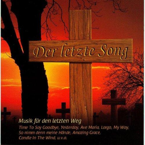 Der Letzte Song Vol.1 (Musik Für Den Letzten Weg)