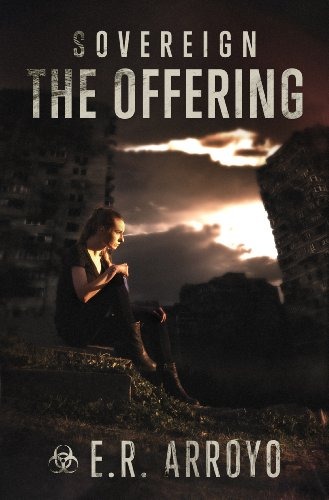 Book: The Offering (Sovereign Series Book 2) by E.R. Arroyo