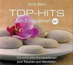 Top-Hits zum Entspannen Vol. 1 - Die schönsten Kompositionen zum Träumen und Wohlfühlen