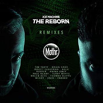 The Reborn Remixes