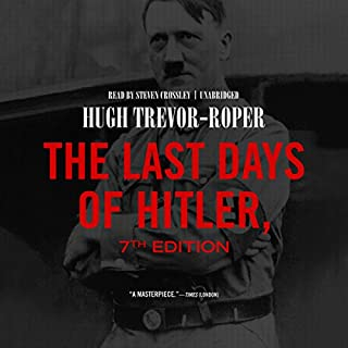 The Last Days of Hitler, 7th Edition audiobook cover art