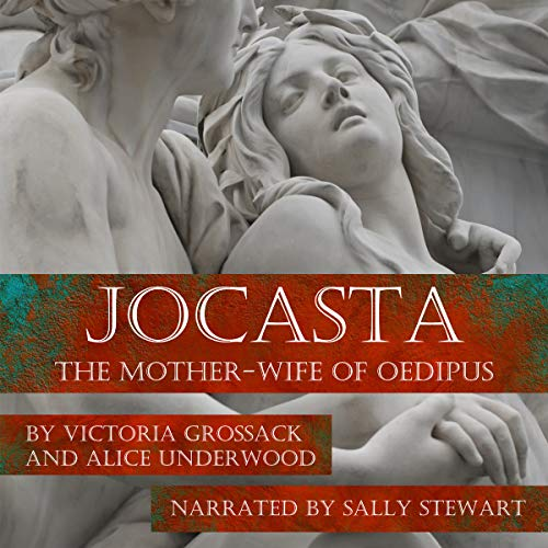 Jocasta: The Mother-Wife of Oedipus audiobook cover art