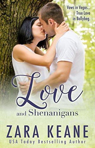 Love and Shenanigans (Ballybeg, Book 1) (The Ballybeg Series) by [Zara Keane]