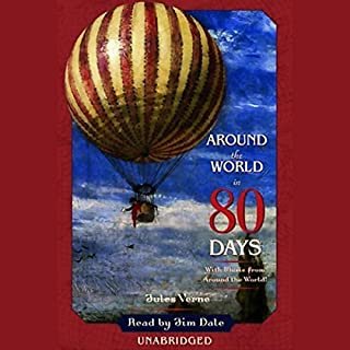 Around the World in 80 Days                   By:                                                                                                                                 Jules Verne                               Narrated by:                                                                                                                                 Jim Dale                      Length: 7 hrs and 51 mins     1,309 ratings     Overall 4.6