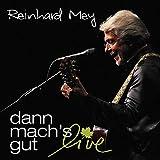Songtexte von Reinhard Mey - dann mach's gut: live