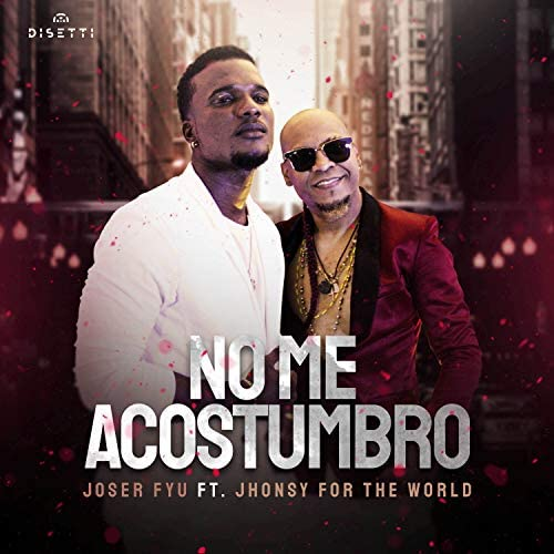 Joser Fyu feat. Jhonsy for the World