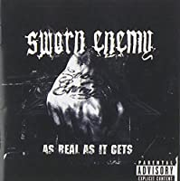 As Real As It Gets by Sworn Enemy (2003-03-25)