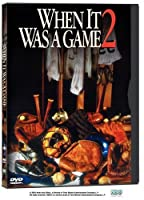 When It Was a Game 2 [DVD] [Import]