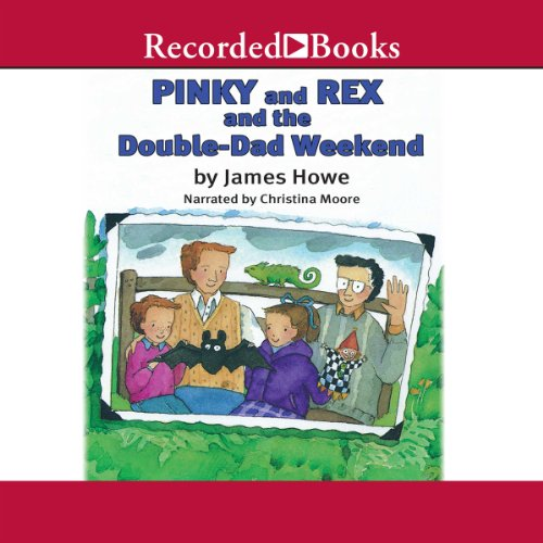 Couverture de Pinky and Rex and the Double Dad Weekend