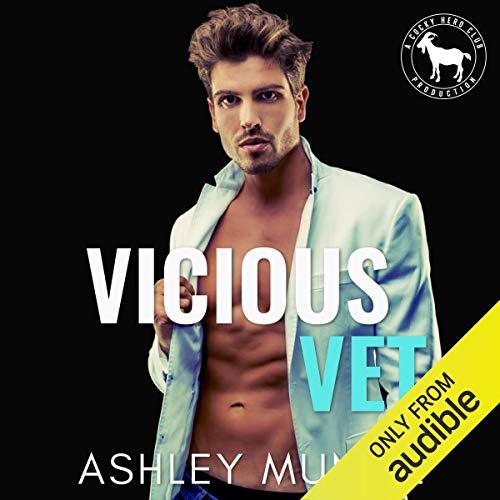 Vicious Vet Audiobook By Ashley Muñoz, Hero Club cover art