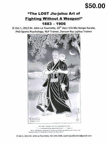 Lost Jiu Jitsu Art of Fighting without a weapon (English Edition)