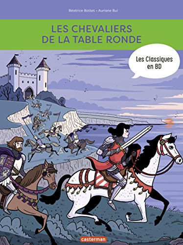Les Classiques en BD - Les chevaliers de la table ronde