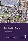 Der luzide Traum: Forschung und...