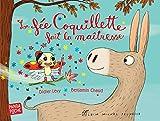 La Fée coquillette fait la maîtresse (French Edition)