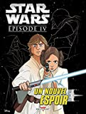 Star Wars - Épisode IV - Un nouvel espoir (Jeunesse)