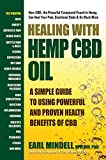 Best Amazon Hemp Oils - Healing With Hemp CBD Oil: A Simple Guide Review