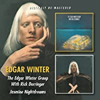 Edgar Winter - The Edgar Winter Group With Rick Derringer/Jasmine Nightdreams by Edgar Winter (2012-07-10)