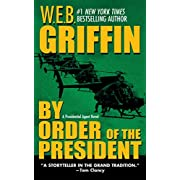 By Order of the President (A Presidential Agent Novel Book 1)