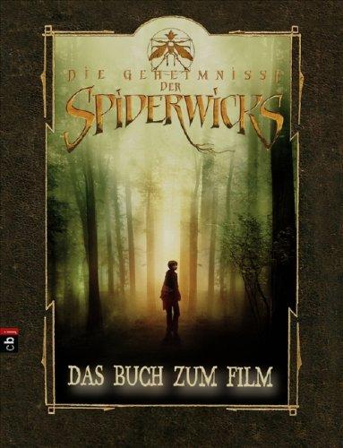 Die Geheimnisse der Spiderwicks. Das Buch zum Film