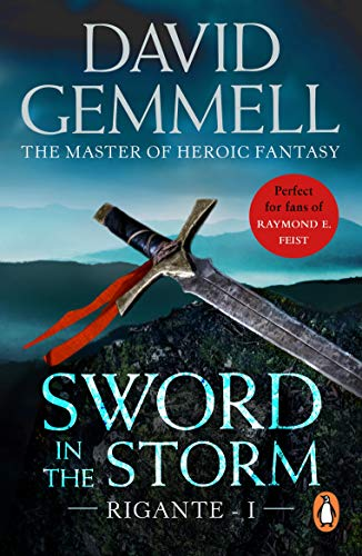 Sword In The Storm: The Rigante Book 1: A breath-taking, adrenalin–fuelled read from the master of heroic fantasy (English Edition)