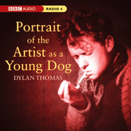 Portrait of the Artist as a Young Dog (Dramatised) audiobook cover art