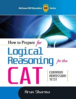 How to Prepare for Logical Reasoning for  CAT (Old Edition) by [Arun Sharma]