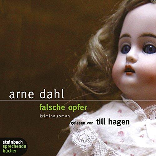 Falsche Opfer     Die A-Gruppe 3              Autor:                                                                                                                                 Arne Dahl                               Sprecher:                                                                                                                                 Till Hagen                      Spieldauer: 8 Std. und 33 Min.     270 Bewertungen     Gesamt 4,4