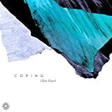 Coping (Get Over)